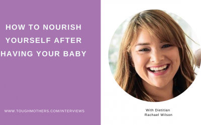 How to nourish yourself after having your baby